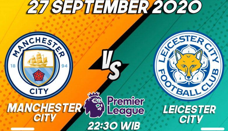 Prediksi Bola Manchester City vs Leicester City 27 September 2020