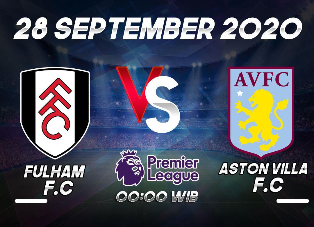 Prediksi Fulham vs Aston Villa 28 September 2020