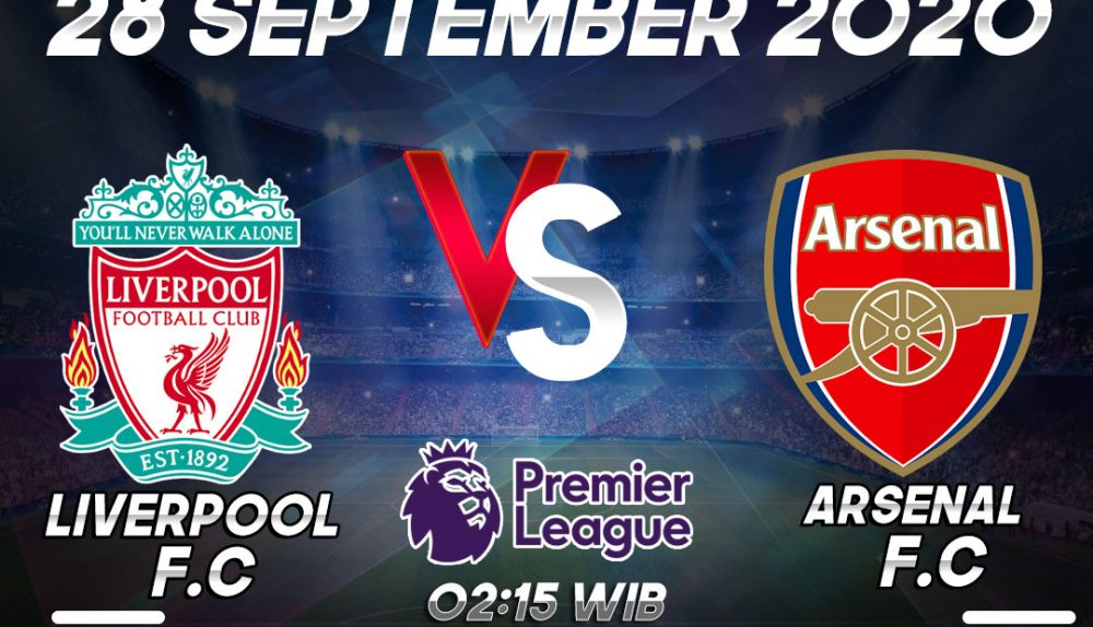 Prediksi Liverpool vs Arsenal 28 September 2020