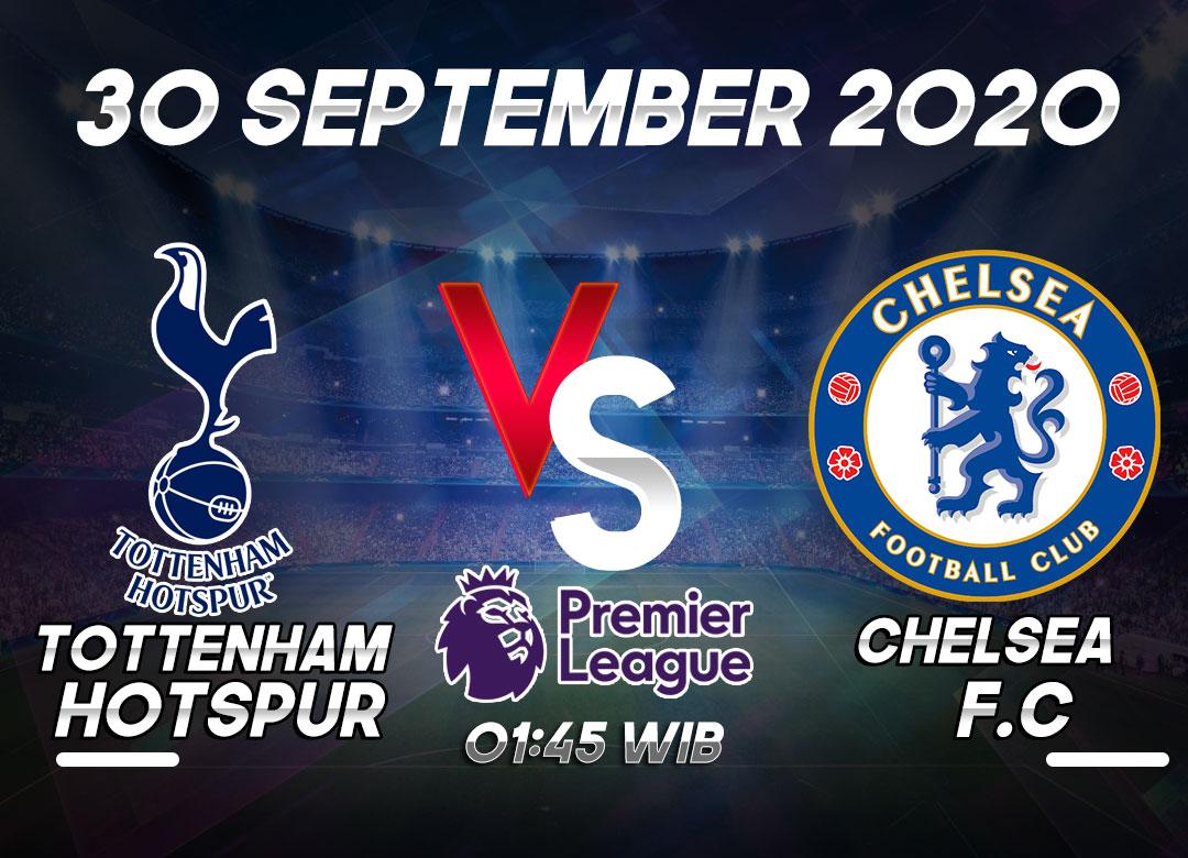 Prediksi Tottenham Hotspur vs Chelsea 30 September 2020