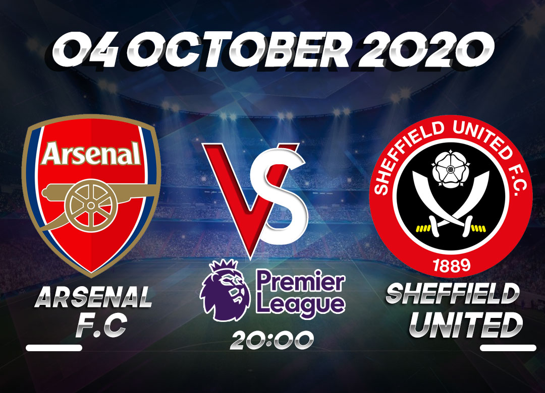 Prediksi Arsenal vs Sheffield United 04 October 2020