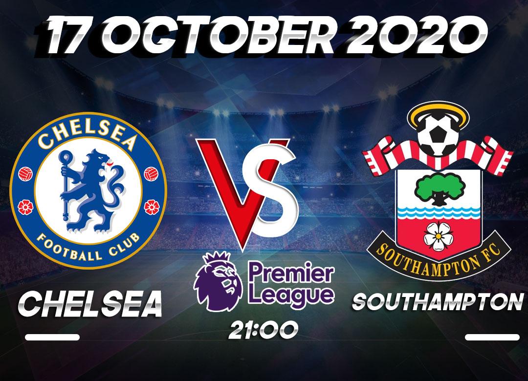 Prediksi Chelsea vs Southampton 17 October 2020