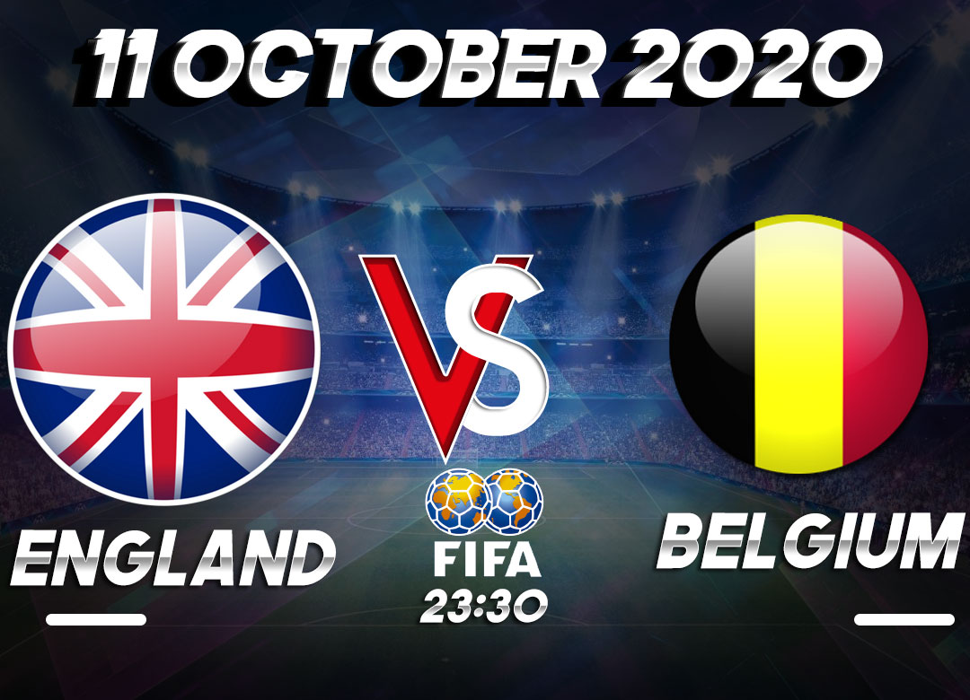 Prediksi England vs Belgium 11 October 2020