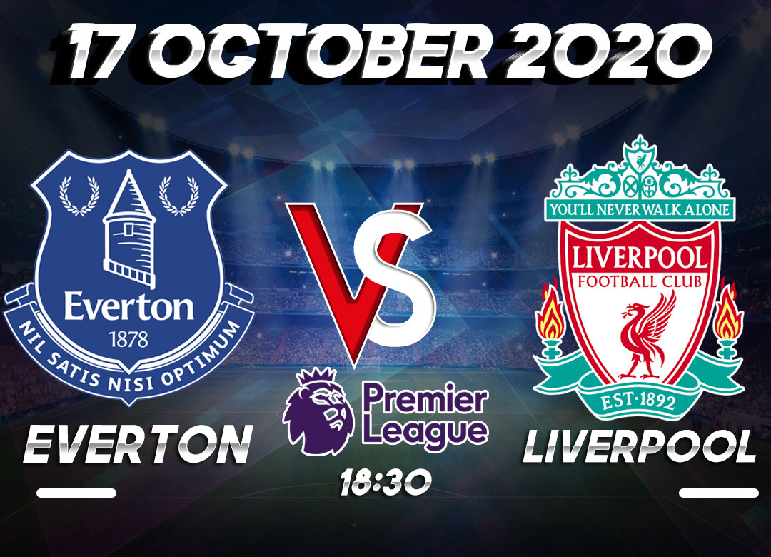 Prediksi Everton vs Liverpool 17 October 2020