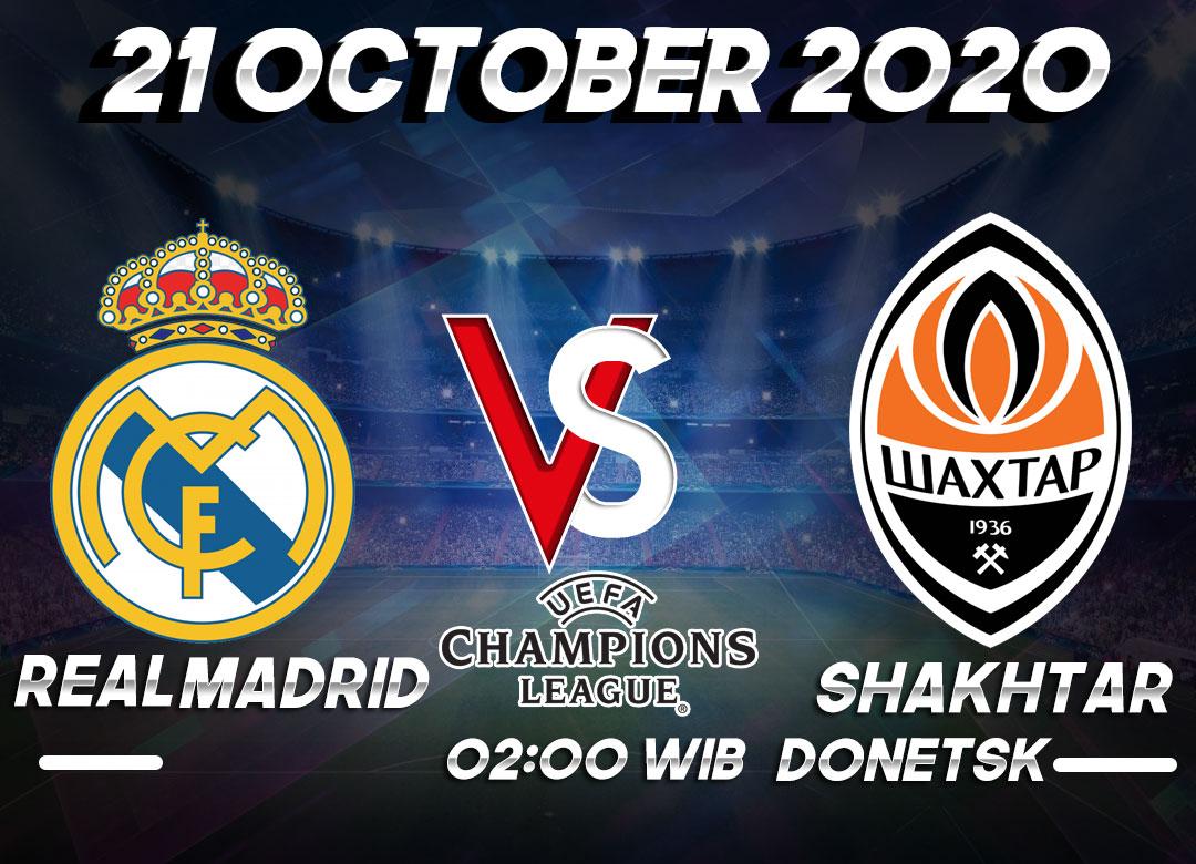 Prediksi Real Madrid vs Shakhtar Donetsk 21 Oktober 2020