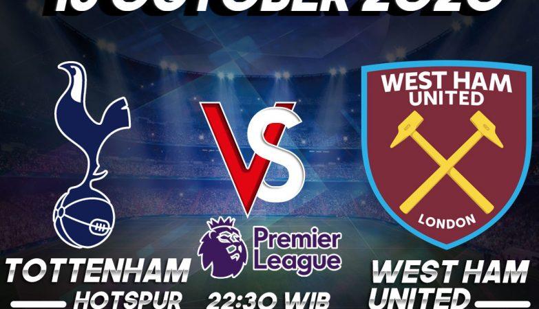 Prediksi Tottenham vs West Ham United 18 October 2020