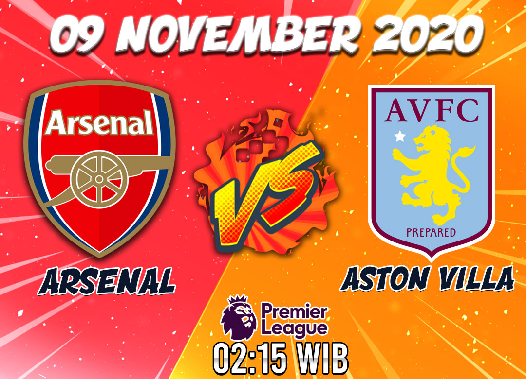 Prediksi Arsenal vs Aston Villa 9 November 2020