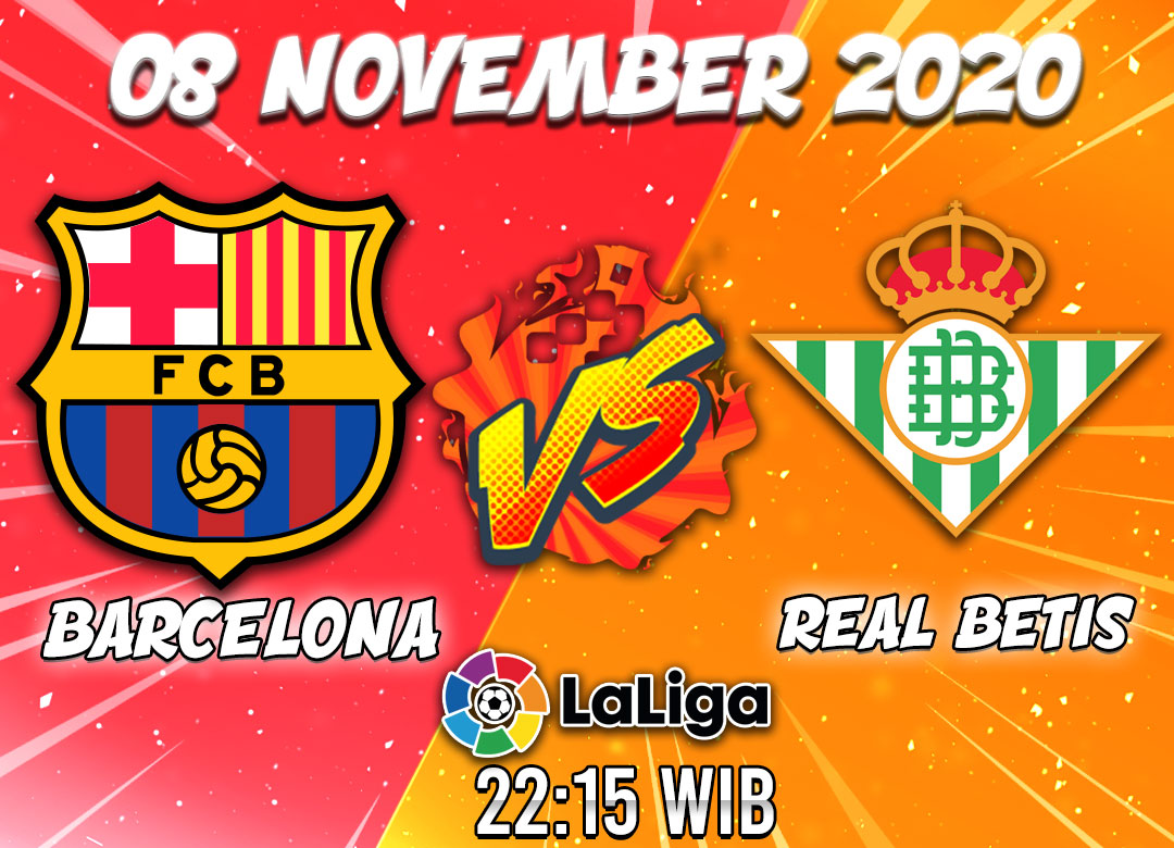 Prediksi Barcelona vs Real Betis 8 November 2020