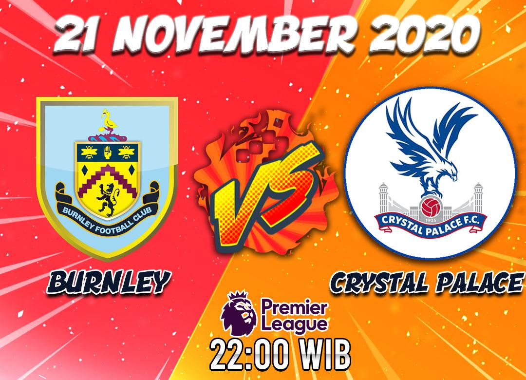 Prediksi Burnley Vs Crystal Palace 21 November 2020