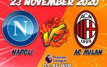 Prediksi Napoli Vs Milan 23 November 2020