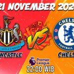 Prediksi Newcastle Vs Chelsea 21 November 2020