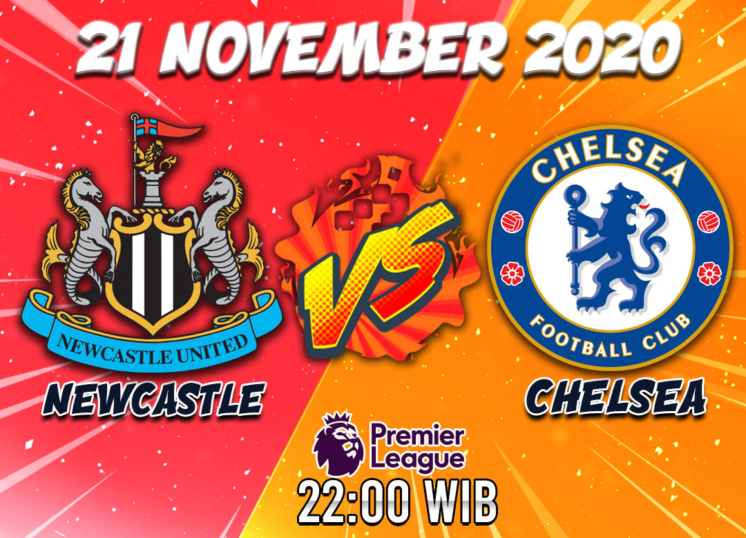 Prediksi Newcastle United Vs Chelsea 21 November 2020