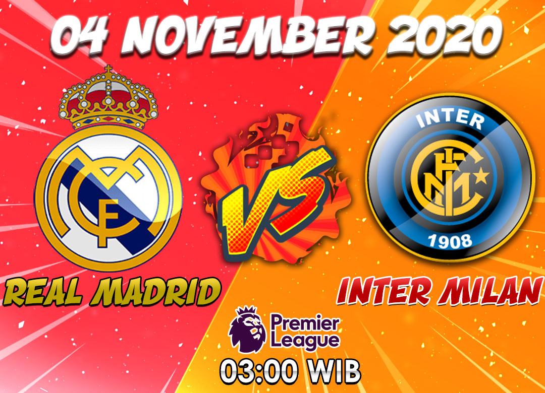 Prediksi Real Madrid vs Inter Milan 4 November 2020