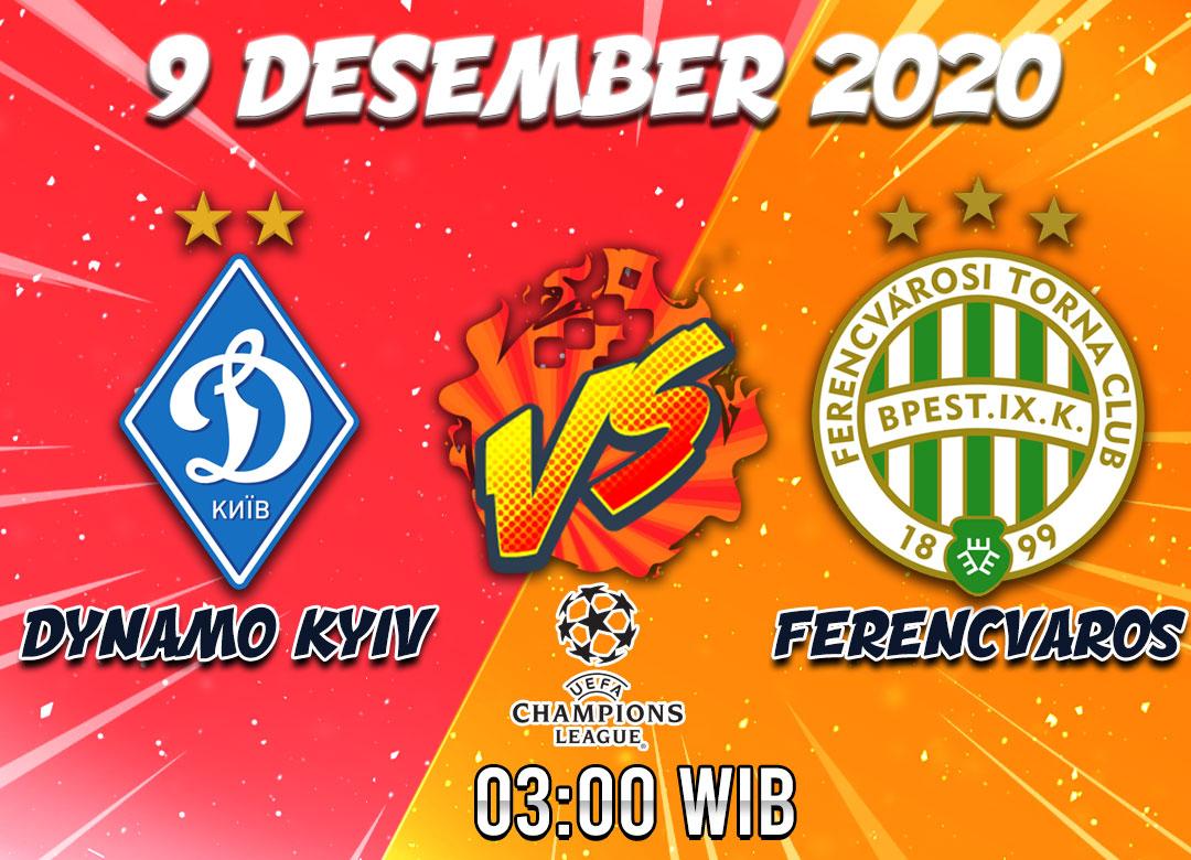 Prediksi Dynamo vs Ferencvaros 9 Desember 2020