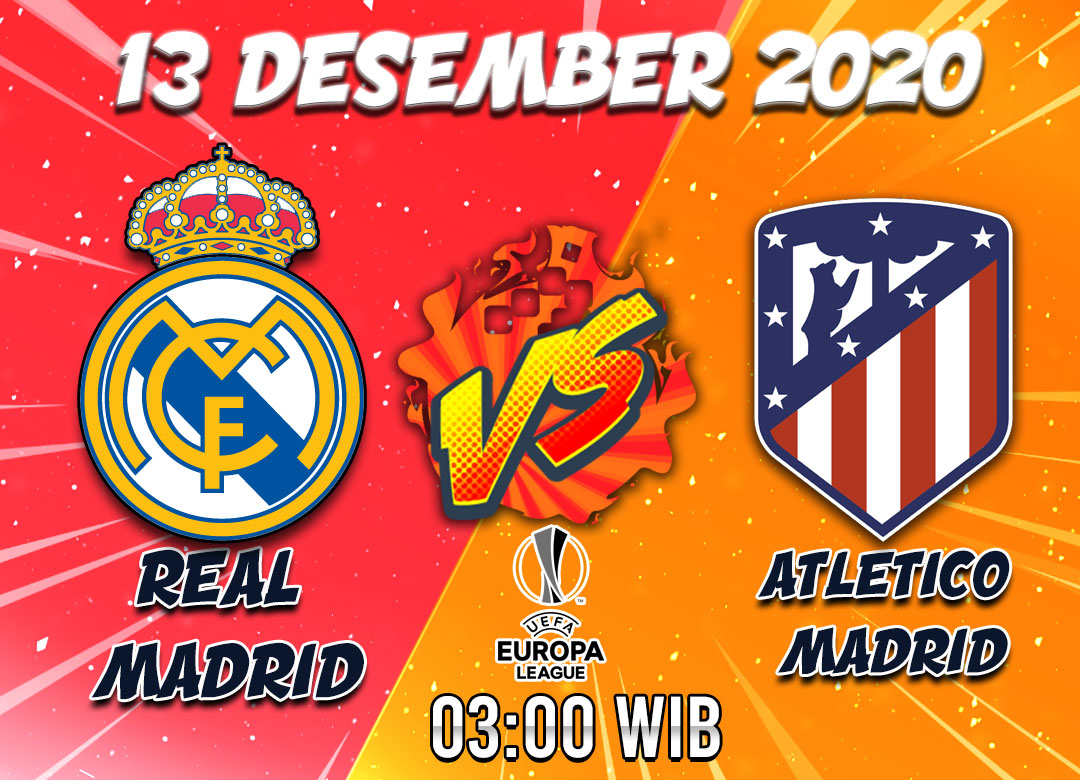 Prediksi Real Madrid vs Atletico Madrid 13 Desember 2020