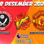 Prediksi Sheffield United Vs Manchester United 18 Desember 2020